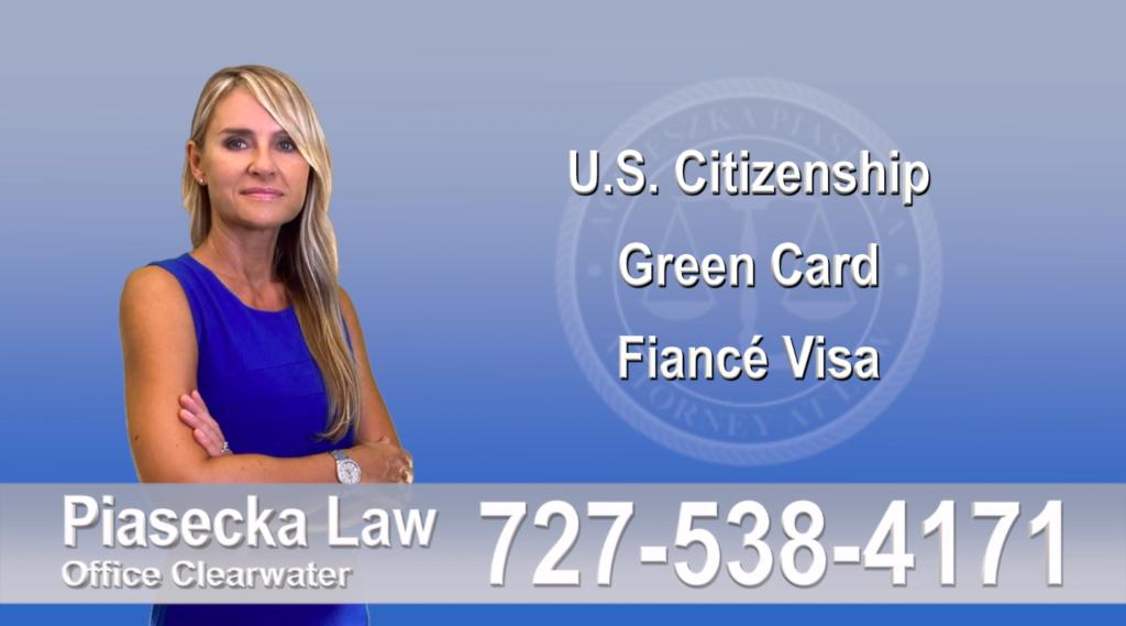 Polish Immigration Lawyer Polski Prawnik Imigracyjny U.S. Citizenship, Green Card, Fiancé Visa, Florida, Attorney, Lawyer, Agnieszka Piasecka, Aga Piasecka, Piasecka, 1