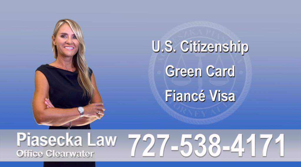 Polish Immigration Lawyer Polski Prawnik Imigracyjny U.S. Citizenship, Green Card, Fiancé Visa, Florida, Attorney, Lawyer, Agnieszka Piasecka, Aga Piasecka, Piasecka