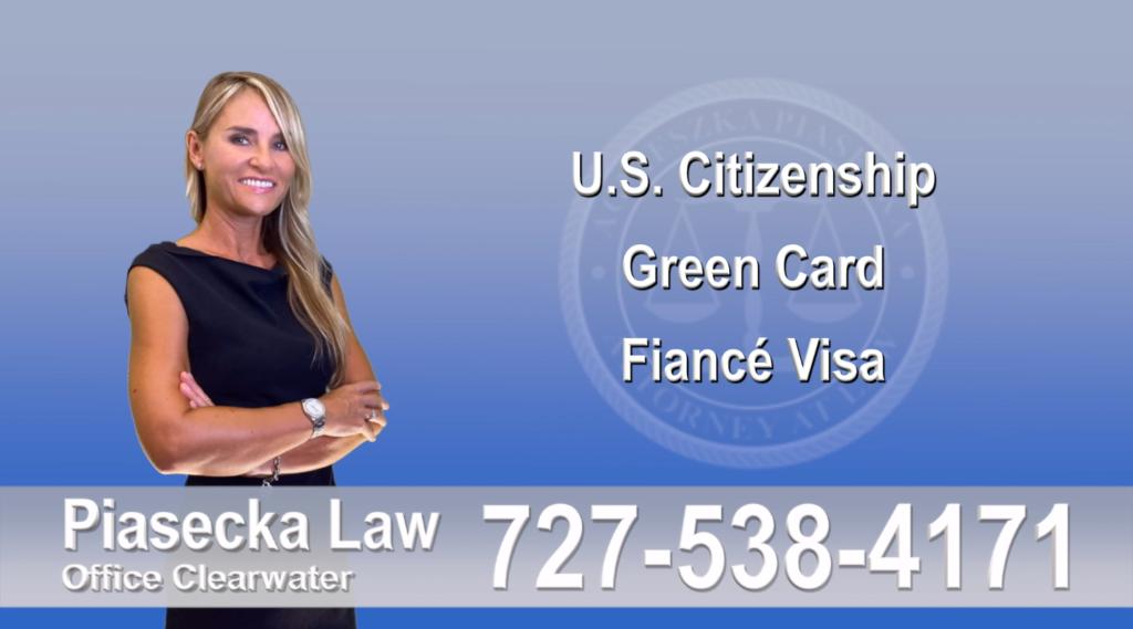 Polish Immigration Lawyer Polski Prawnik Imigracyjny U.S. Citizenship, Green Card, Fiancé Visa, Florida, Attorney, Lawyer, Agnieszka Piasecka, Aga Piasecka, Piasecka, 8