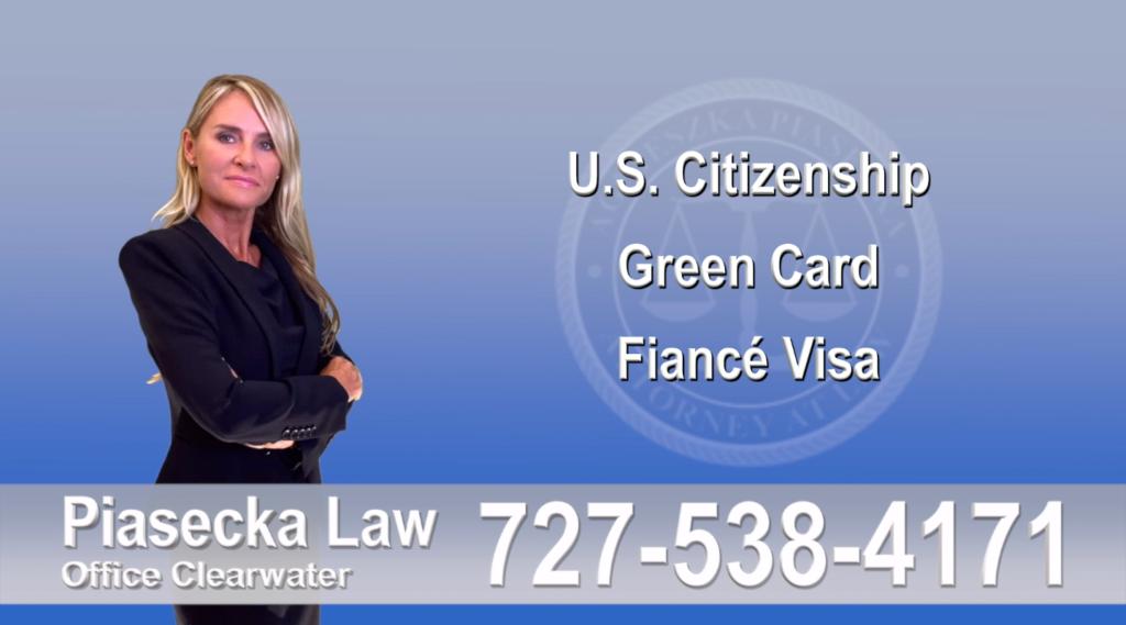 Polish Immigration Lawyer Polski Prawnik Imigracyjny U.S. Citizenship, Green Card, Fiancé Visa, Florida, Attorney, Lawyer, Agnieszka Piasecka, Aga Piasecka, Piasecka,