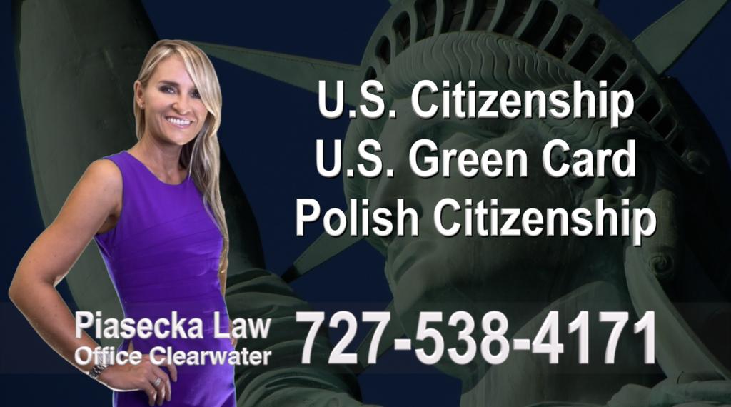 Polish Immigration Lawyer Polski Prawnik Imigracyjny U.S. Citizenship, U.S. Green Card, Polish Citizenship, Attorney, Lawyer, Agnieszka Piasecka, Aga Piasecka, Piasecka, Florida, USA
